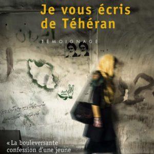 Je vous écris de Téhéran – Delphine Minoui – Points seuil –