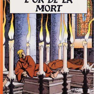 Xan – L'Or de la Mort – J.Pleyers/J.Martin – Éditions du lombard – E.O. 1984 –