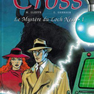 Carland Cross : Le mystère du Loch Ness Tome 1 – M. Oleffe & O. Grenson – Éditions Lefrancq – E.O. 1994 –