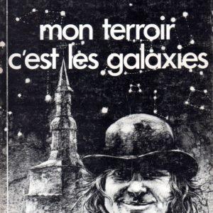 Jules Beaucarne – Mon terroir, c'est les galaxies – Éditions Louise Hélène France –