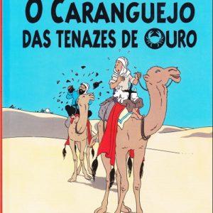 As aventuras de Tintim – O Caranguejo Das Tenazes de Ouro – (Le crabe aux pinces d'or) – En Portugais – Hergé – Difusao Verbo –