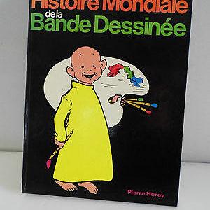 Histoire Mondiale de la Bande Dessinée – Pierre Horay – 1980 –
