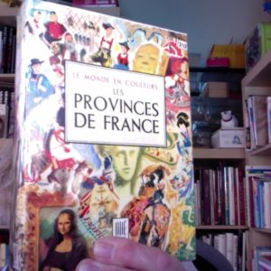 Les Provinces de France – Le Monde en couleurs – ODÉ Paris – 1950 –