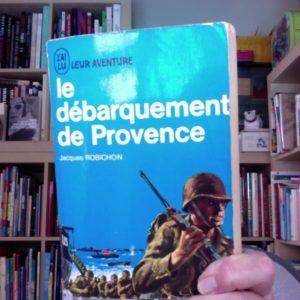 Le débarquement de Provence – Jacques Robichon – J'ai lu aventure –
