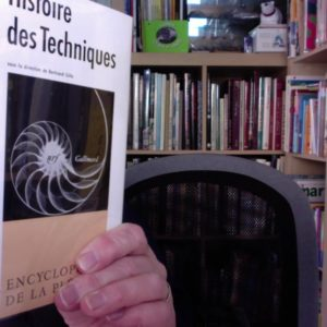 Histoire des techniques – Encyclopédie de la pléiade – sous la direction de Bertrand Gille – NRF – Gallimard – 1978 –