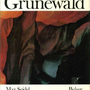Grünewald – Max Seidel – Besser – Livre en allemand –