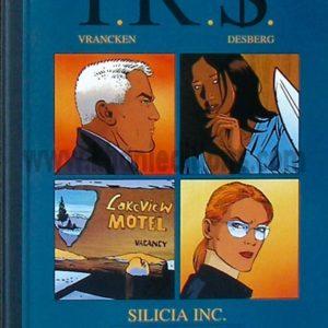 I.R.S. Silicia Inc. – Le Corrupteur – Vrancken & Desberg – Version luxe – Éditions Khani – 2004 –