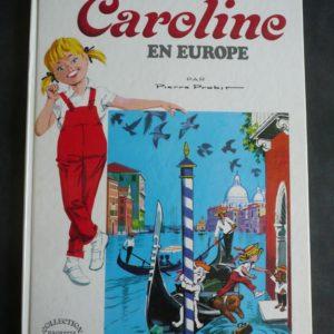 Caroline en Europe – Pierre Probst – Collection Hachette – 1972 –