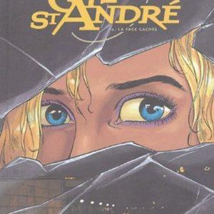 Gil Saint André Tome 2 : La face cachée – Jean-Charles Kraehn -Éditions Glénat –