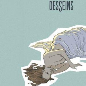 Desseins – Olivier Pont – 7 portraits de femmes – Éditions Dargaud -Noté 1ère édition – D.L. Octobre 2015 –