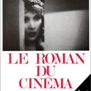 Le Roman du Cinéma Tome 1: 1928-1938 & Tome 2 : 1938-1945- Claude Jean Philippe -Éditions Fayard –