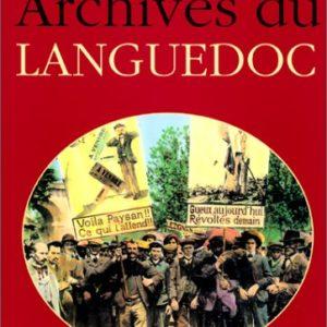Archives du Languedoc – Jacques Borgé & Nicolas Viasnoff – Éditions Michèle Trinckvel –