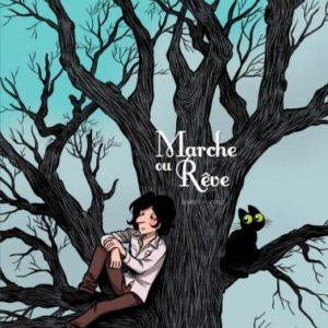 Marche ou rêve – Laurel – Elric – Éditions Dargaud –
