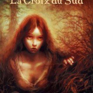 La Croix du Sud – Duran – Alzate – Éditions Dargaud – E.O. 2006 –