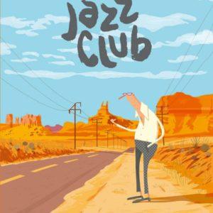 Jazz Club – Alexandre Clérisse – Éditions Dargaud –