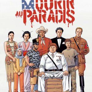 Mourir au Paradis – Pierre Christin – Alain Mounier – Éditions Dargaud – E.O. 2005. –
