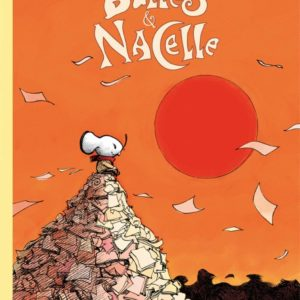 Bulles & Nacelle – Renaud Dillies – Éditions Dargaud – E.O. 2009 –
