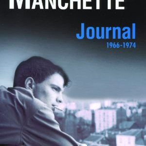 Journal 1966-1974 – Jean-Patrick Manchette – Gallimard –