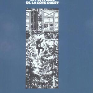 Le Petit Bleu de la Côte Ouest – Manchette-Tardi – Tirage de tête numéroté et signé + une sérigraphie numérotée et signée – Les Humanoïdes Associés – 2005 –