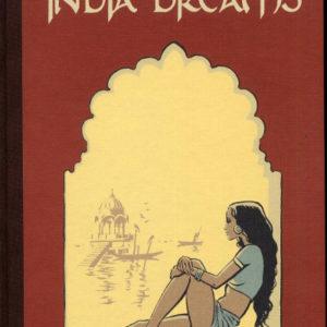 India Dreams Tirage de Tête Tome 4 – J.F. Charles & Maryse – Éditions Boulevard des Bulles & BD'EMPHER – 2007 –
