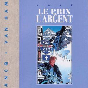 Le prix de l'Argent – Largo Winch – Francq – Van Hamme – Version luxe – numérotée et signée – 516/650 – Dépôt Légal Novembre 2005 –