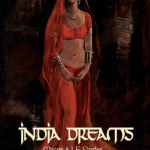 India Dreams Tome 8 – Tirage de Tête – Le Souffle de Kali – ex. N° 171/199 – Maryse & J.F. Charles – Éditions BD'hempher -2013 –