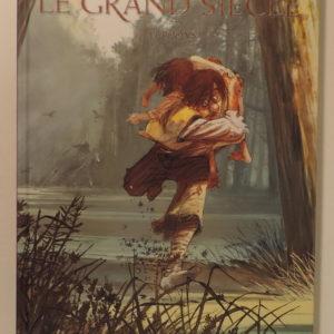 Le Grand Siècle Tome 1 :  Alphonse – Simon Andriveau – Éditions BD MUST – Tirage de Tête – signé et accompagné d'une sérigraphie originale –