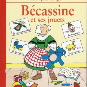 Bécassine et ses jouets – Mon petit imagier – Gautier-Languereau –