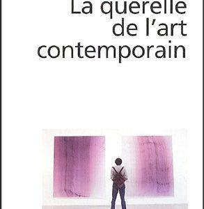 La querelle de l'art contemporain – Marc Jimenez – Folio essais –
