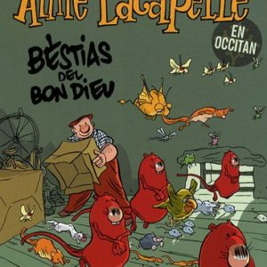 Aimé Lacapelle –  Édition en Occitan – Bestias Del Bon Dieu – Ferri – Fluide Glacial –