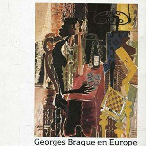 Georges Braque en Europe – Galerie des Beaux-Arts Bordeaux 1982 – catalogue –