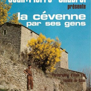Jean-Pierre Chabrol présente la Cévenne par ses gens – Éditions Arthaud – 1976 –