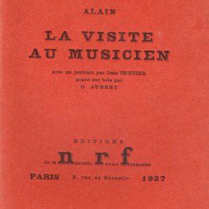La visite au musicien – Alain – Éditions N.R.F. Paris 1927 –