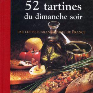 52 tartines du dimanche soir par les plus grands chefs de France – Jean-Luc Petitrenaud – Minerva –