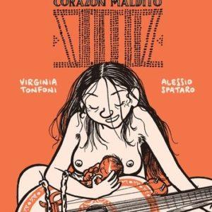 Violeta Corazon Maldito – Virginia Tonfoni & Alessio Spataro – Éditions Cambou –