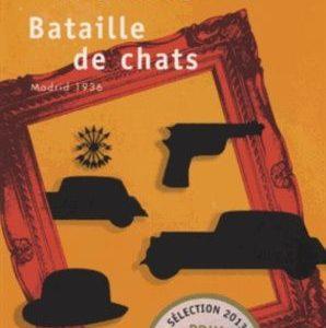 Bataille de chats Madrid 1936 – Eduardo Mendoza – Points seuil  –