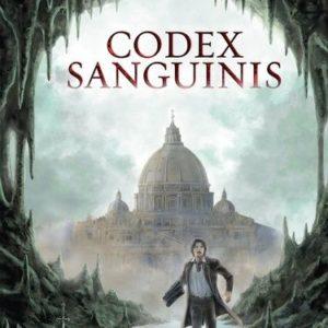 Codex Sanguinis – Érick George-Egret – François Mougne – Éditions du Rocher –