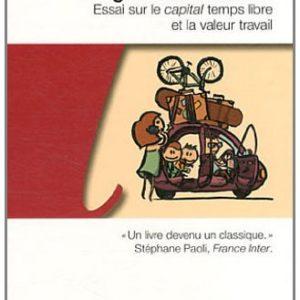 Éloge de la mobilité – Essai sur le capital temps libre et la valeur travail – Jean Viard – L'aube poche –