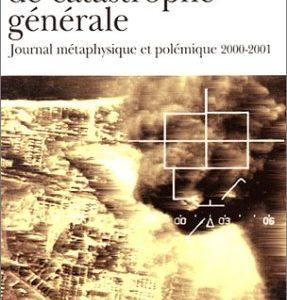 Laboratoire de catastrophe générale – Maurice G. Dantec – Folio Gallimard –