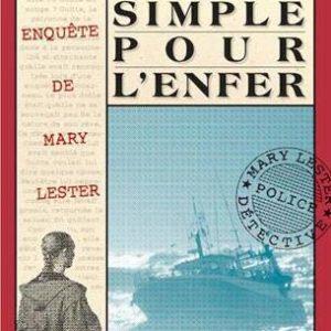 Aller simple pour l'enfer – Une enquête de Mary Lester en mer – Jean Failler – Éditions du Palémon –