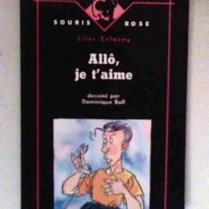 Allô, je t'aime – Lilas Zelazny – dessiné par Dominique Boll – souris rose – Éditions Syros –