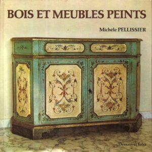 Bois et meubles peints – Michèle Pellissier – Dessain & Tolra –