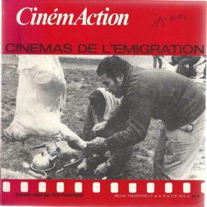 CinémAction – Cinémas de l'émigration – Dossier réuni par Guy Hennebelle – Revue trimestrielle N° 8 – Été 1979 –
