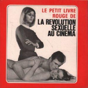 Le petit livre rouge de la révolution sexuelle au cinéma – Éditions du Sénat – 1974 – Broché –