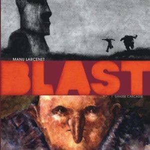 Blast Tome 1 : Grasse Carcasse – Manu Larcenet – Dargaud –