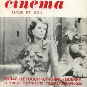 La revue du cinéma Image et son N° 291 – Duras – Lelouch – Chahine – Guerra et toute l'actualité cinématographique – Décembre 1974 –
