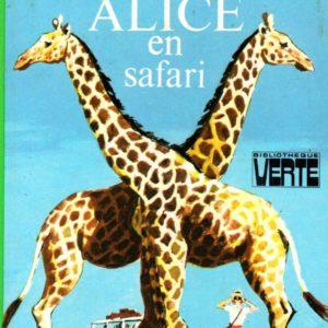 Alice en safari – Caroline Quine – Bibliothèque verte –  Hachette – 1980 –