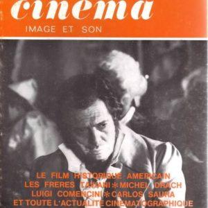 La revue du cinéma Image et son n° 287 – Le Film historique américain – Les frères Taviani – Michel Drach – Luigi Comencini – Carlos Saura et toute l'actualité cinématographique – Septembre 1974 –