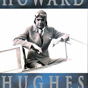 Howard Hughes : l'homme aux secrets – François Forestier – Michel Lafon Éditions –