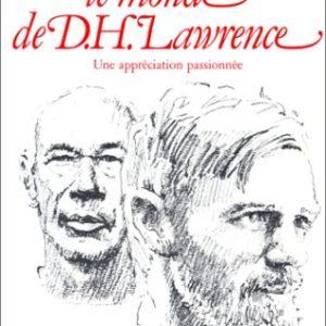 Le monde de D.H.Lawrence – Ue appréciation passionnée – Buchet/Chastel –